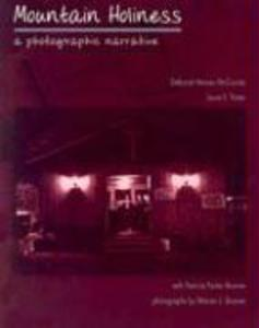 Mountain Holiness: A Photographic Narrative als Taschenbuch