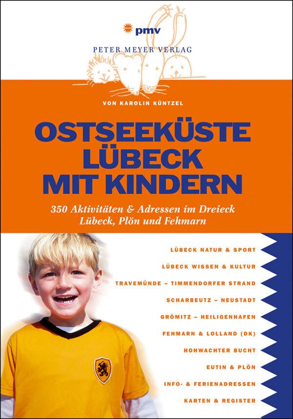Ostseeküste Lübeck mit Kindern als Buch von Kar...