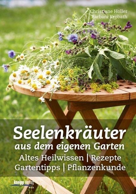 Seelenkräuter aus dem eigenen Garten als Buch v...