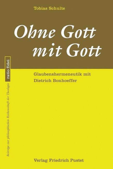 Ohne Gott mit Gott als Buch von Tobias Schulte