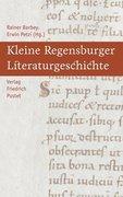 Kleine Regensburger Literaturgeschichte