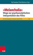 »Melancholia« - Wege zur psychoanalytischen Interpretation des Films