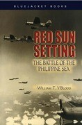 Red Sun Setting: The Battle of the Philippine Sea