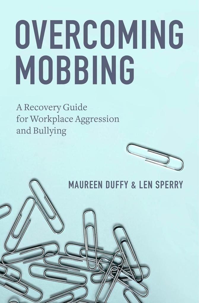 Overcoming Mobbing als eBook Download von Maure...