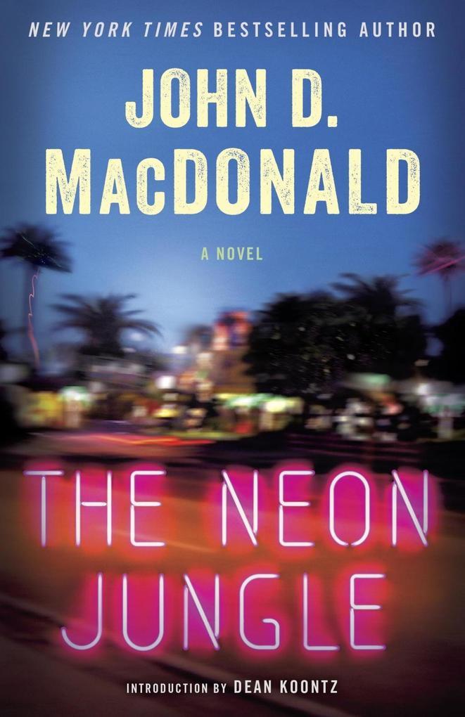 The Neon Jungle als eBook Download von John D. ...