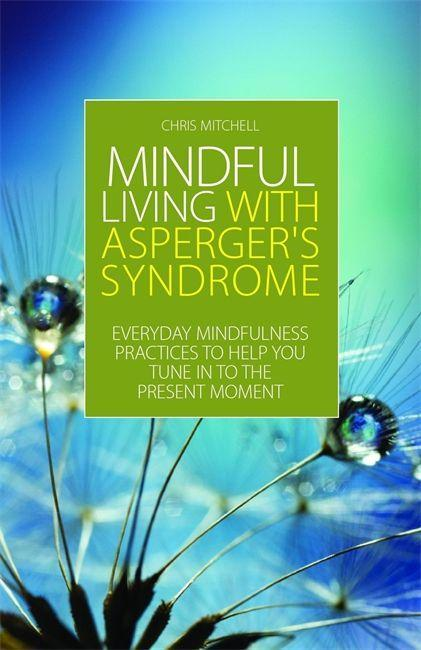 Mindful Living with Asperger´s Syndrome als eBo...