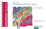 Schnelltrainer Deutsch: Grammatik und Wörter lernen