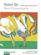 Die Grammatik-Plakate für den Schüler. Testheft