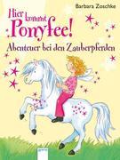 Hier kommt Ponyfee! Abenteuer bei den Zauberpferden