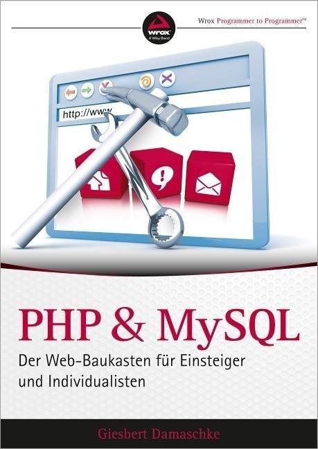 PHP und MySQL als Buch von Giesbert Damaschke