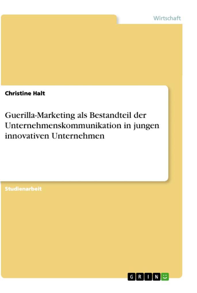 Guerilla-Marketing als Bestandteil der Unterneh...