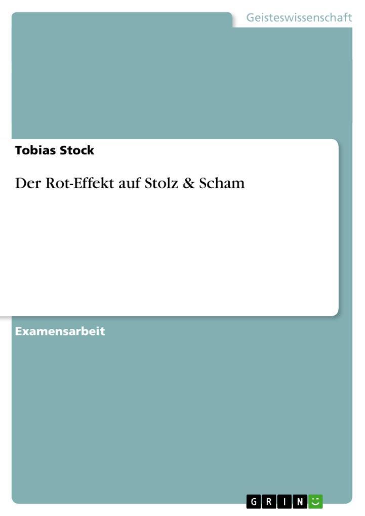 Der Rot-Effekt auf Stolz & Scham als Buch von T...