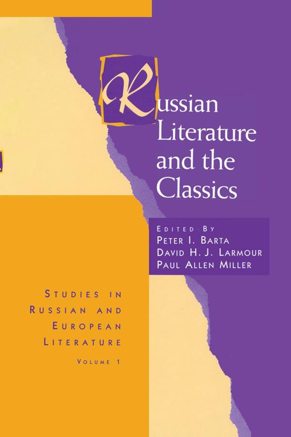 Russian Literature and the Classics als eBook D...