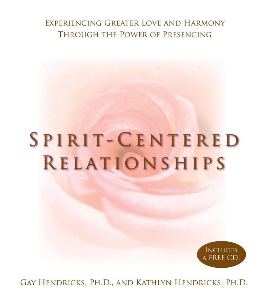 Spirit-Centered Relationships als eBook Downloa...