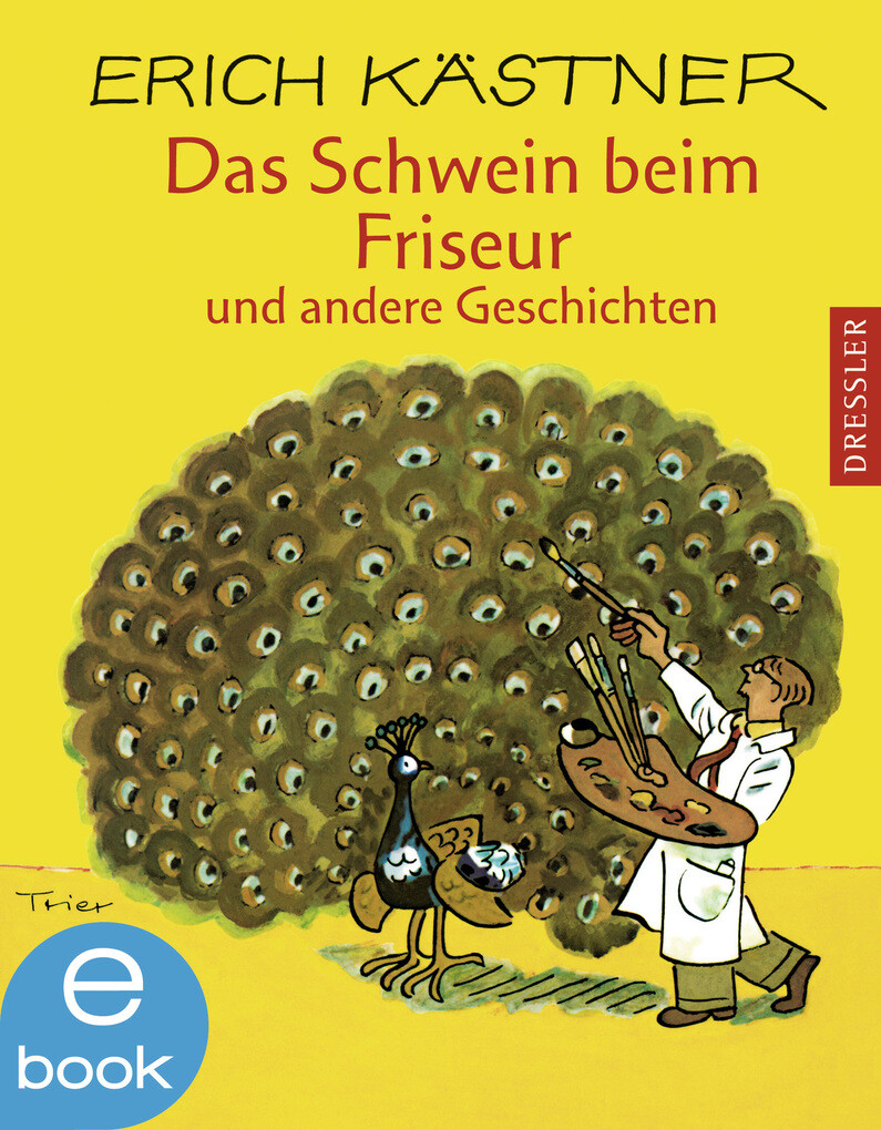 Das Schwein beim Friseur und andere Geschichten als eBook