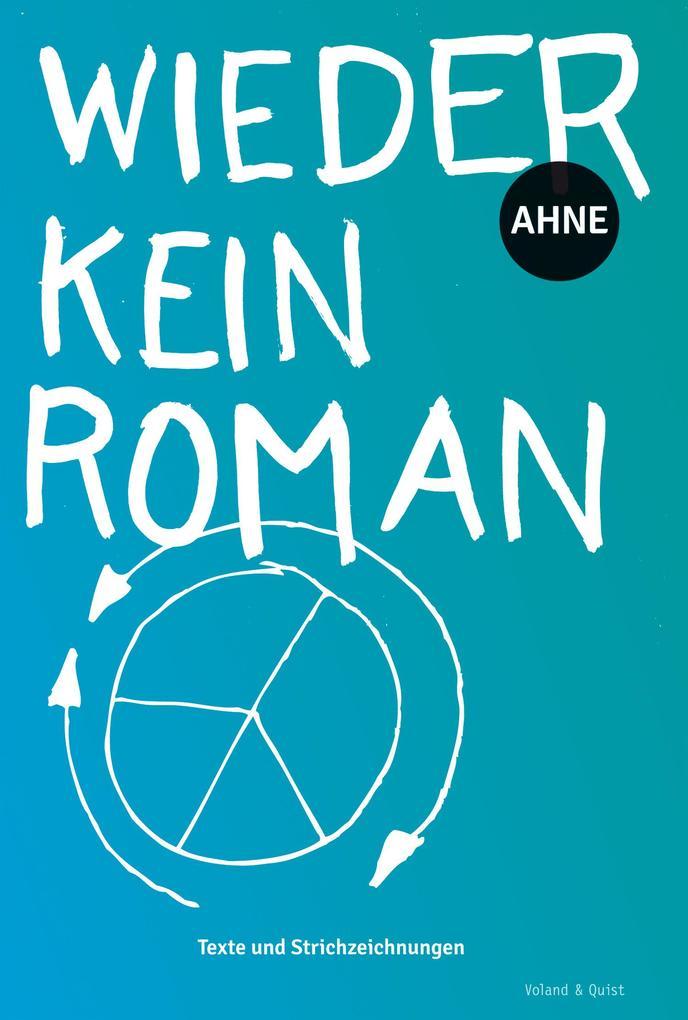 Wieder kein Roman als eBook Download von Ahne