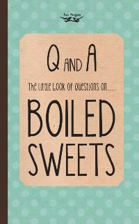 Little Book of Questions on Boiled Sweets als e...