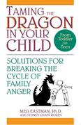 Taming the Dragon in Your Child