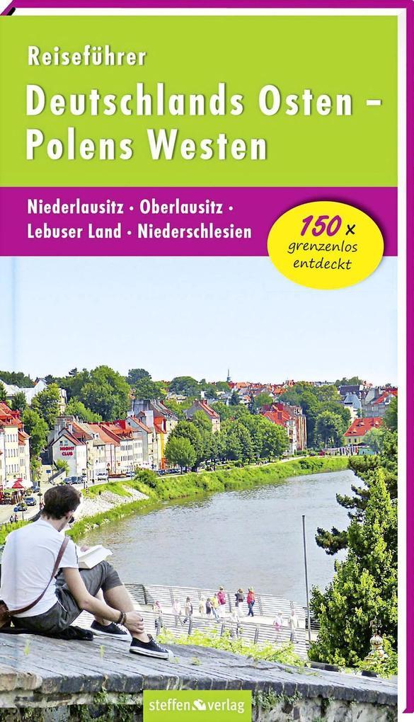 Reiseführer Deutschlands Osten - Polens Westen:...