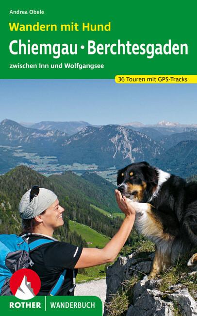 Wandern mit Hund Chiemgau - Berchtesgaden als B...