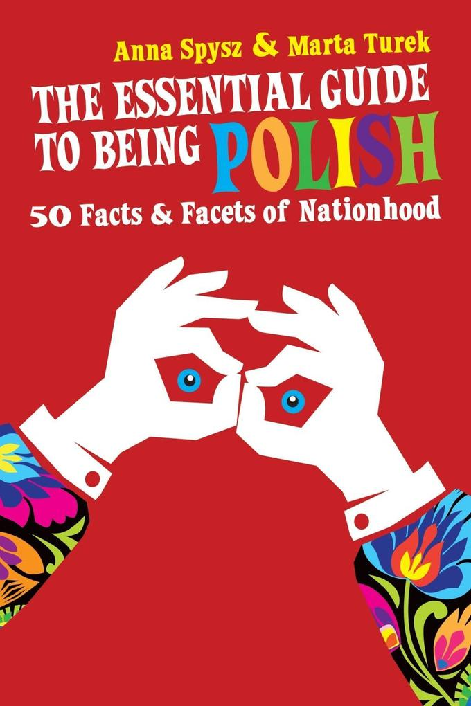 The Essential Guide to Being Polish als eBook D...