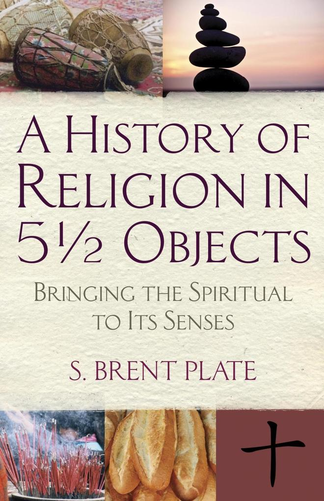 A History of Religion in 5´ Objects als eBook D...