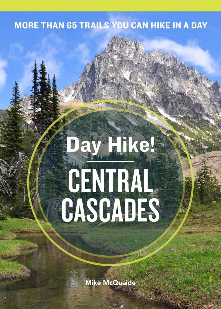 Day Hike! Central Cascades, 3rd Edition als eBo...