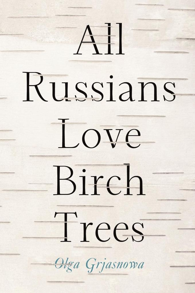 All Russians Love Birch Trees als eBook Downloa...