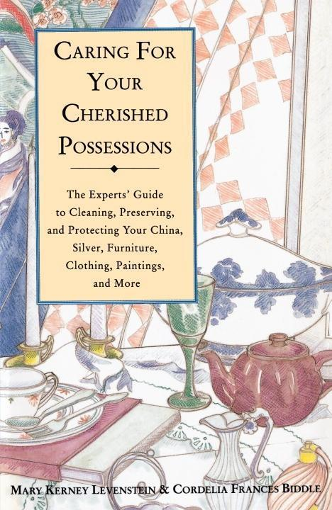 Caring for Your Cherished Possessions als eBook...