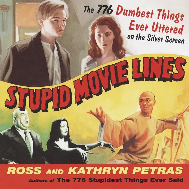 Stupid Movie Lines als eBook Download von Kathr...