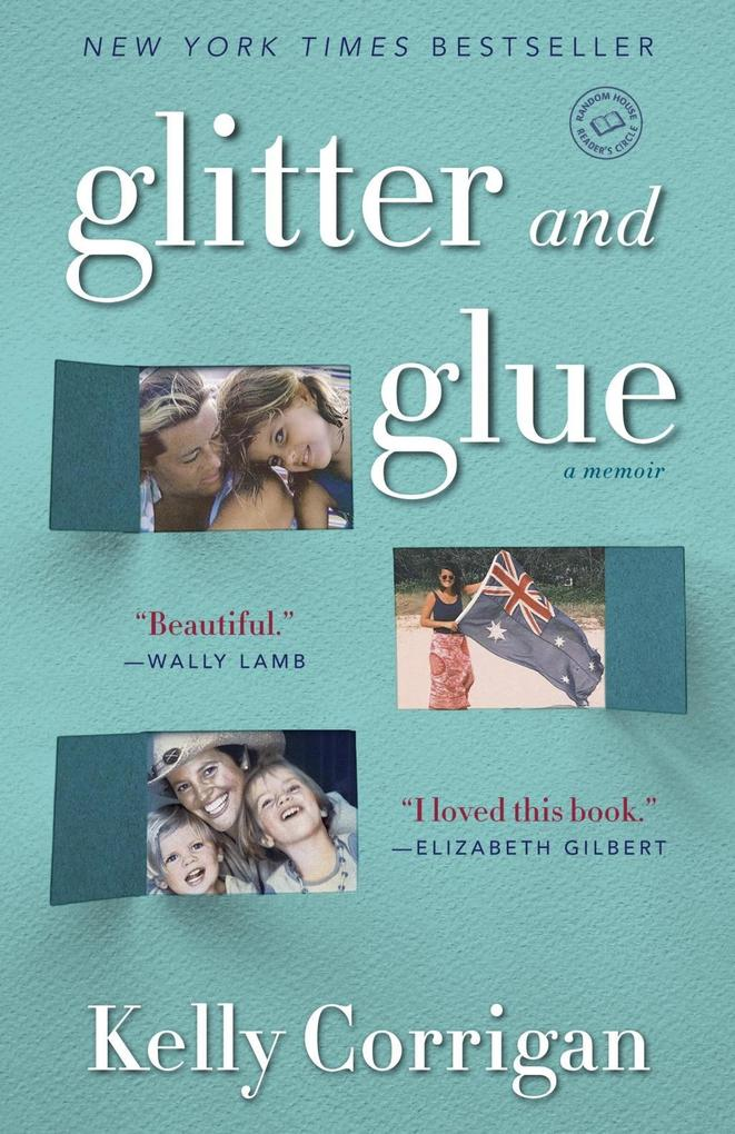 Glitter and Glue als eBook Download von Kelly C...