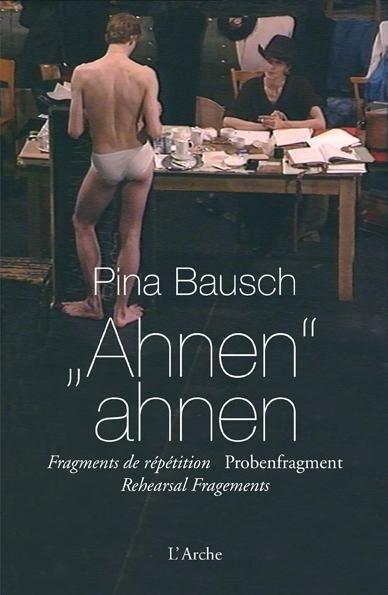 Ahnen ahnen als Buch von Pina Bausch