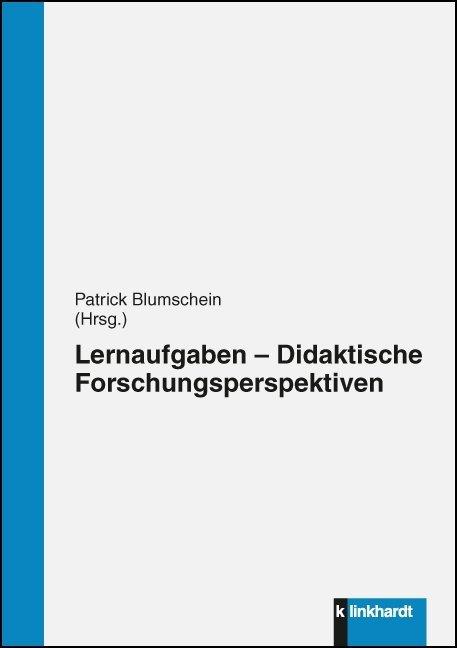 Lernaufgaben - Didaktische Forschungsperspektiv...