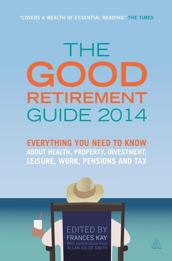 Good Retirement Guide 2014 als eBook Download v...