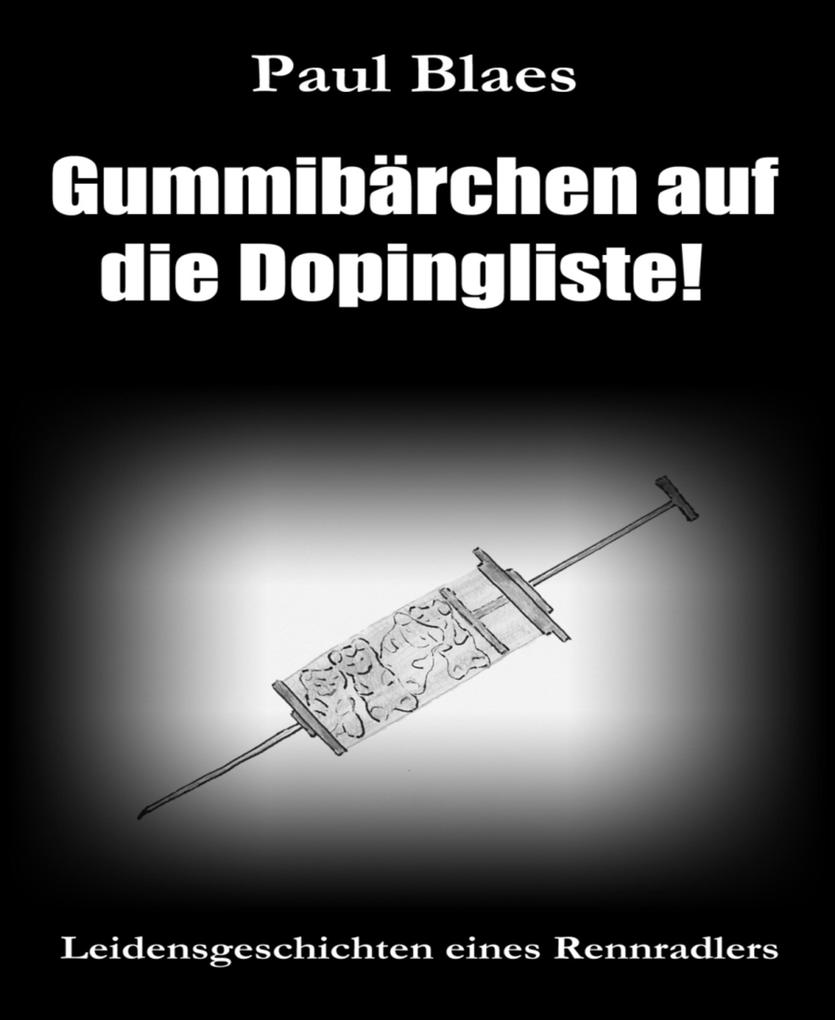 Gummibärchen auf die Dopingliste als eBook