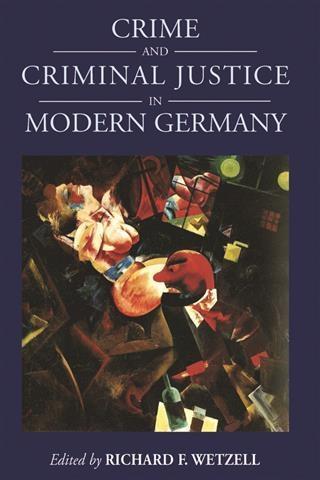 Crime and Criminal Justice in Modern Germany al...
