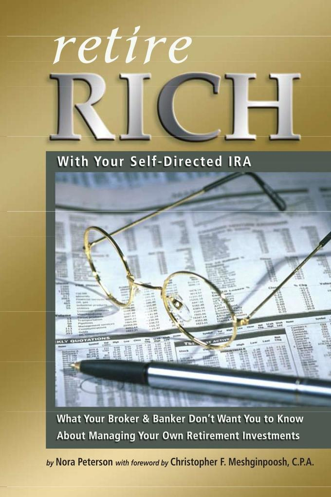 Retire Rich With Your Self-Directed IRA als eBo...