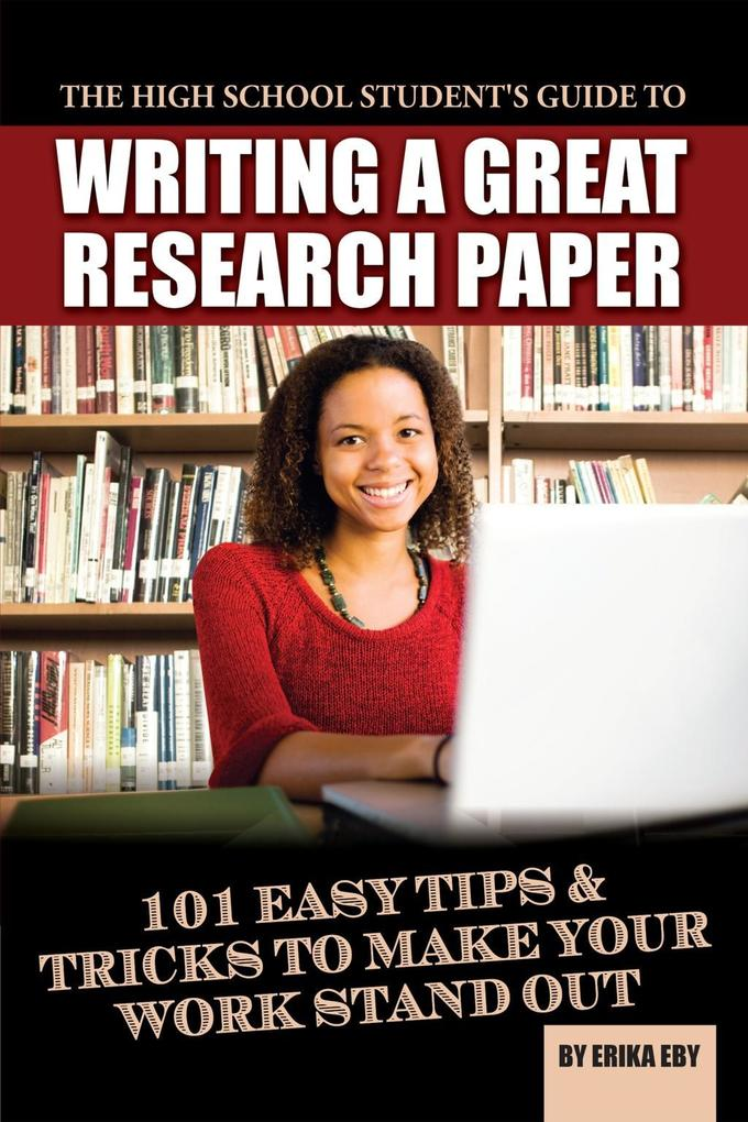research paper tips high school Can be helpful when choosing the best topic for your first research paper at school we prepared some additional information in this article.