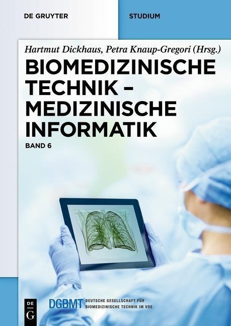 Biomedizinische Technik 6. Medizinische Informa...