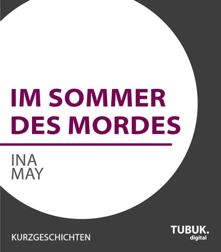 Im Sommer des Mordes als eBook