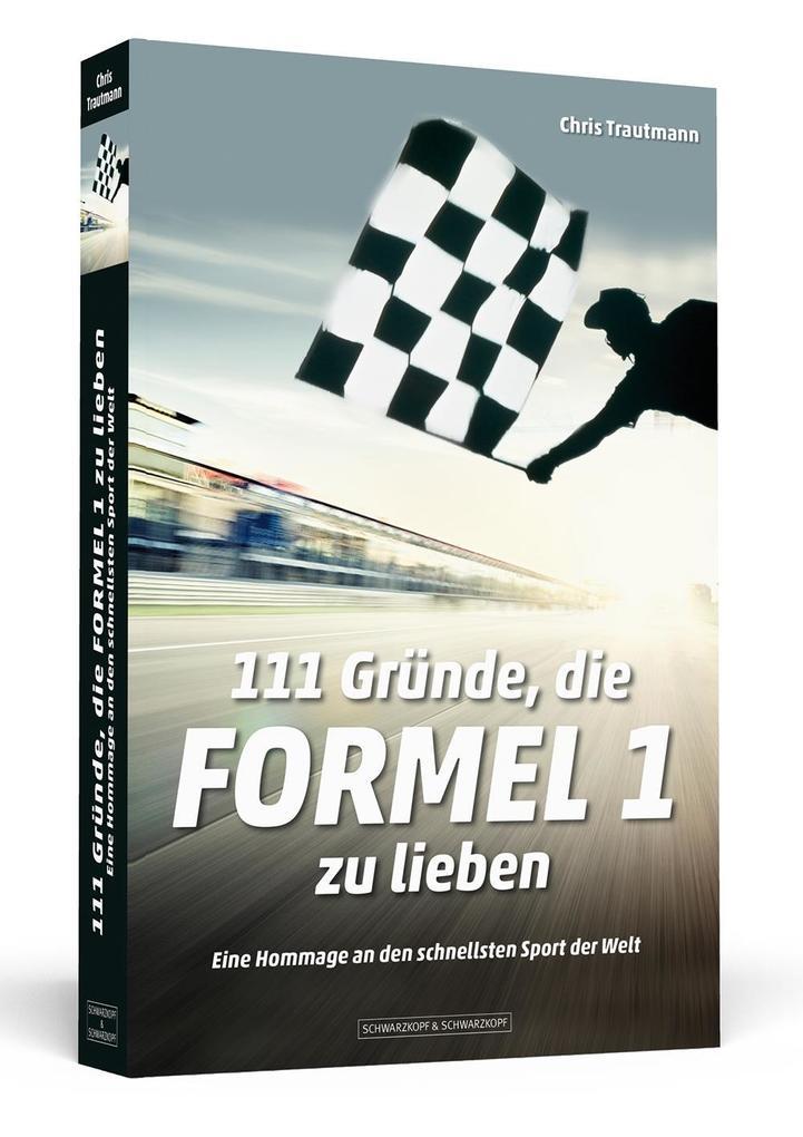 111 Gründe, die Formel 1 zu lieben als Buch
