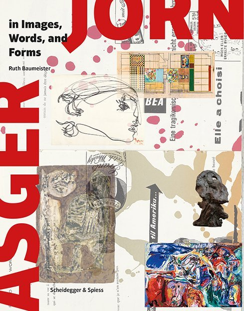 Asger Jorn in Images, Words and Forms als Buch ...