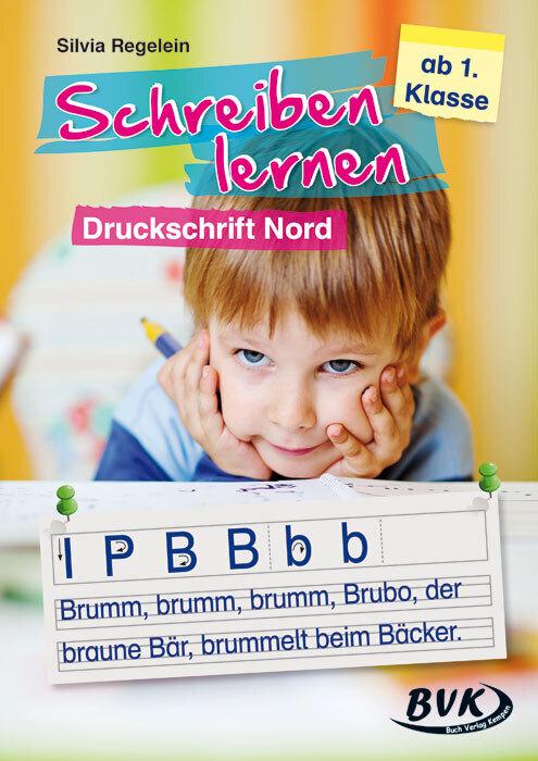 Schreiben lernen - Druckschrift Nord als Buch v...
