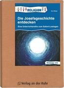 Die Josefsgeschichte entdecken Klasse 1/2