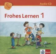 Frohes Lernen Fibel. Audio-CD 1. Schuljahr