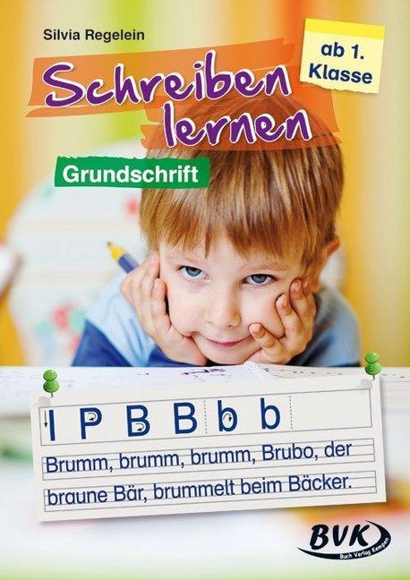 Schreiben lernen - Grundschrift als Buch von Si...