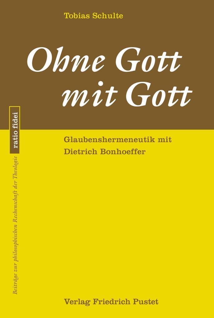 Ohne Gott mit Gott als eBook Download von Tobia...
