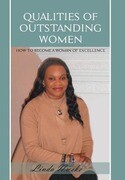Qualities of Outstanding Women: How to Become a Woman of Excellence