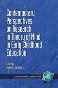 Contemporary Perspectives on Research in Theory of Mind in Early Childhood Education