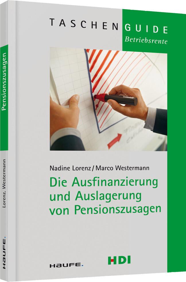 Die Ausfinanzierung und Auslagerung von Pensionszusagen als Taschenbuch